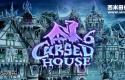 诅咒之屋 6 Cursed House 6